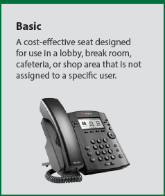 Basic: A cost-effective seat designed for use in an area that is not assigned to a specific user.