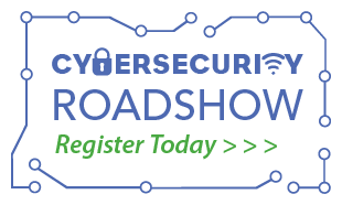 cybersecurity roadshow register today
