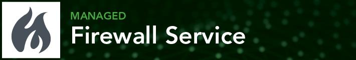 Managed Firewall Service