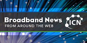 broadband news from around the web